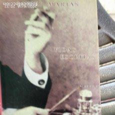 Libros: JAVIER MARIAS VIDAS ESCRITAS. Lote 269981973