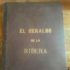Livres: HERALDO DE LA RIBERA. PERIÓDICO POLÍTICO INDEPENDIENTE Y DE INTERESES MORALES Y MATERIALES, DEDICADO. Lote 128441086