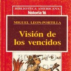 Libros: LEÓN-PORTILLA, MIGUEL. VISIÓN DE LOS VENCIDOS. Lote 270119988