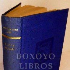 Libros: ARBÓ, SEBASTIÁN JUAN. MARÍA MOLINARI. Lote 270120023