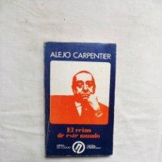 Libros: EL REINO DE ESTE MUNDO DE ALEJO CARPENTIER. Lote 270155623