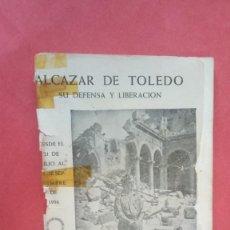 Libros: ALCAZAR DE TOLEDO.-SU DEFENSA Y LIBERACION.-PINCELADAS.-TOLEDO.-AÑO 1970.. Lote 270171828