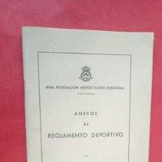 Libros: REAL FEDERACION MOTOCICLISTA ESPAÑOLA.-ANEXOS AL REGLAMENTO DEPORTIVO.-MOTOS.-AÑO 1960. Lote 270171988