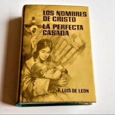 Libros: 1965 LOS NOMBRES DE CRISTO Y LA PERFECTA CASADA - 13 X 19.CM. Lote 270261063