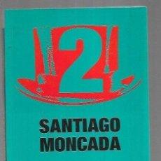 Libros: ESMOQUIN 2 (UN AÑO DESPUES) - MONCADA, SANTIAGO. Lote 270372223