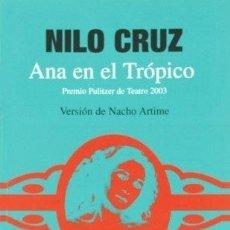 Libros: ANA EN EL TRÒPICO - CRUZ, NILO (VERSION DE NACHO ARTIME). Lote 270372928