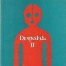 Libros: DESPEDIDA II - MORCILLO,ANTONIO. Lote 270373483