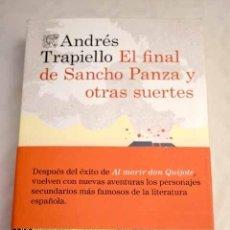 Libros: EL FINAL DE SANCHO PANZA Y OTRAS SUERTES.- TRAPIELLO, ANDRÉS. Lote 270665873