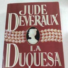 Libros: LA DUQUESA. JUDE DEVERAUX. Lote 270926263