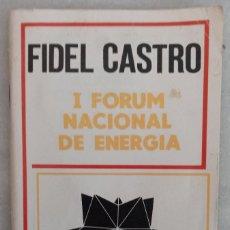 Libros: LIBRO. FIDEL CASTRO. DISCURSO. AÑO 1884.. Lote 270949458