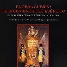 Libros: EL REAL CUERPO DE INGENIEROS DEL EJÉRCITO EN LA GUERRA DE LA INDEPENDENCIA, 1808-1814 - QUESADA GÓME. Lote 270953883