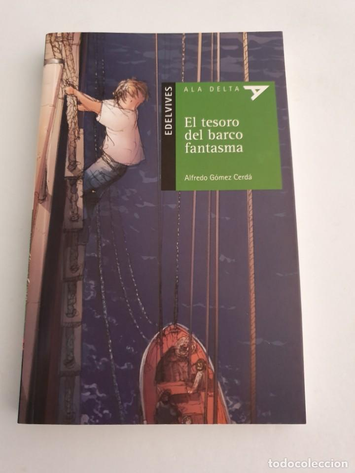 EL TESORO DEL BARCO FANTASMA EDITORIAL EDELVIVES ESTADO NUEVO MAS ARTICULOS (Libros Nuevos - Literatura - Narrativa - Aventuras)