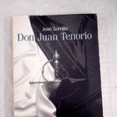 Libros: DON JUAN TENORIO.- ZORRILLA, JOSÉ. Lote 270990938