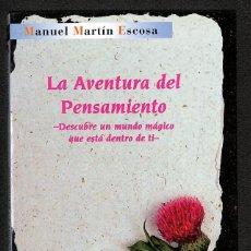 Libros: LA AVENTURA DEL PENSAMIENTO - MANUEL MARTÍN ESCOSA. Lote 271016678
