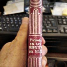 Livros em segunda mão: RM FRAMIS, J HANNING SPEKE EN LAS FUENTES DEL NILO, CRISOL AGUILAR PIEL. Lote 271033538