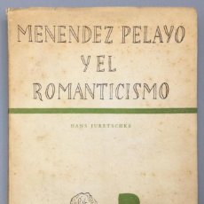 Libros: MENÉNDEZ PELAYO Y EL ROMANTICISMO - HANS JURETSCHKE. Lote 271050438