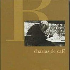 Libros: CHARLAS DE CAFÉ - RAMÓN Y CAJAL, SANTIAGO. Lote 271060208