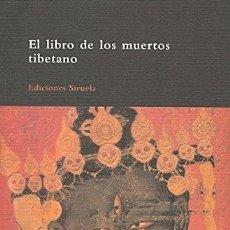 Libros: EL LIBRO DE LOS MUERTOS TIBETANO - ANÓNIMO. Lote 271063838