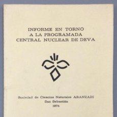 Libros: INFORME EN TORNO A LA PROGRAMADA CENTRAL NUCLEAR DE DEVA (MUNIBE - SUPLEMENTO Nº 2) - VV.AA.. Lote 271065128