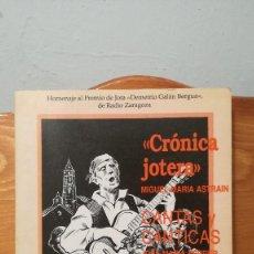 Libros: « CRONICA JOTERA » CANTAS Y CANTICAS. Lote 271116243