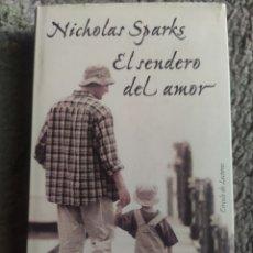 Libros: EL SENDERO DEL AMOR. NICHOLAS SPARKS. Lote 271395483