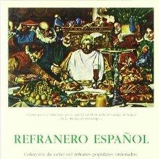 Libros: REFRANERO ESPAÑOL. LIBRO DE LOS PROVERBIOS MORALES - JUAN B. BERGUA ALONSO DE BARROS. Lote 271395858