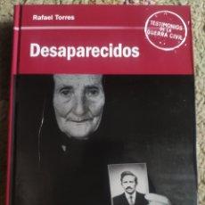 Libros: DESAPARECIDOS. RAFAEL TORRES. Lote 271396313