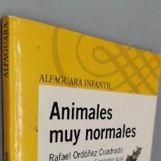 Libros: ANIMALES MUY NORMALES ALFAGUARA. Lote 271598313