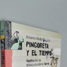 Libros: PINGORETA Y EL TIEMPO (LIBROSAURIO) (SPANISH EDITION) ALIAGA, ROBERTO. Lote 271598773