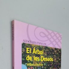 Libros: EL ÁRBOL DE LOS DESEOS. - FAULKNER, WILLIAM.. Lote 271599058