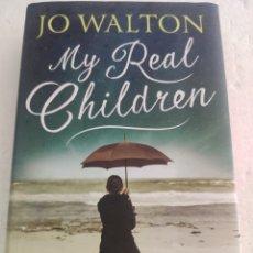Libros: MUY REAL CHILDREN. JO WALTON. EN INGLÉS. Lote 271601098