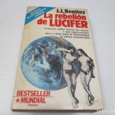 Libros: J.J. BENÍTEZ LA REBELIÓN DE LUCIFER W7672. Lote 271601303