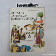 Libros: QUINCE CUENTOS EJEMPLARES - CONFEDERACIÓN NACIONAL DE CAJAS DE AHORRO - ARM08 -. Lote 271644778