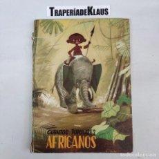 Libros: CUENTOS POPULARES AFRICANOS - EDITORIAL MOLINO - ARM08 -. Lote 271645943