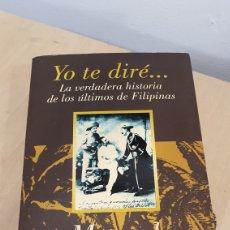 """Libros: LIBRO """"LA VERDADERA HISTORIA DE LOS ULTIMOS DE FILIPINAS"""". Lote 271930863"""