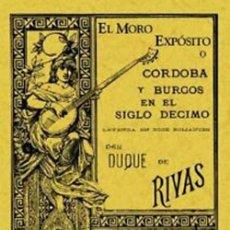 Libros: EL MORO EXPOSITO. DUQUE DE RIVAS. Lote 271942433