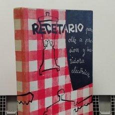 Livros em segunda mão: RECETARIO PARA OLLA A PRESIÓN Y BATIDORA ELÉCTRICA. Lote 285990578
