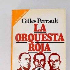 Livros em segunda mão: LA ORQUESTA ROJA.- PERRAULT, GILLES. Lote 273244323