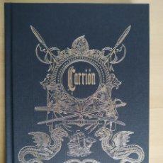 Libros: CARRIÓN UN CANALLA SIN VENTURA. Lote 273422628