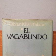 Libros: EL VAGABUNDO - - GIBRAN KHALIL GIBRAN. Lote 273767793