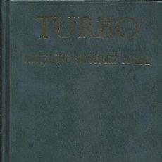 Libros: TURBO / MIGUEL SUÁREZ ABEL. Lote 274020333