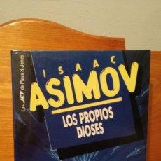 Libros: LOS PROPIOS DIOSES ~ ISAAC ASIMOV - LOS JET DE PLAZA & JANES. Lote 274239428