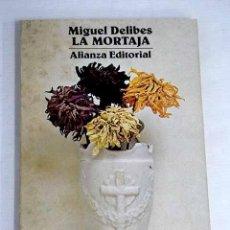 Libri di seconda mano: LA MORTAJA.- DELIBES, MIGUEL. Lote 274303373