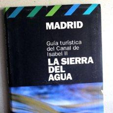 Libros: LA SIERRA DEL AGUA GUIA TURISTICA. Lote 275258688