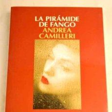 Livros em segunda mão: LA PIRÁMIDE DE FANGO.- CAMILLERI, ANDREA. Lote 275348588