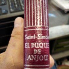 Livros em segunda mão: DUQUE DE SAINT SIMON, DE DUQUE A REY DE LAS ESPAÑAS, CRISOL AGUILAR PIEL. Lote 275658298