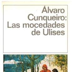 Libros: LAS MOCEDADES DE ULISES - ÁLVARO CUNQUEIRO. Lote 275896918