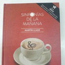 Livros em segunda mão: SINFONÍAS DE LA MAÑANA. MARTÍN LLADE. RADIO CLÁSICA RTVE. CON CDS. Lote 275950873