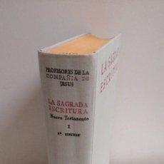 Libros: LA SAGRADA ESCRITURA: NUEVO TESTAMENTO I (EVANGELIOS) - PROFESORES DE LA COMPAÑÍA DE JESÚS. Lote 215976616