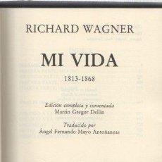 Livros em segunda mão: MI VIDA 1813-1868 - WAGNER, RICHARD. Lote 276280503